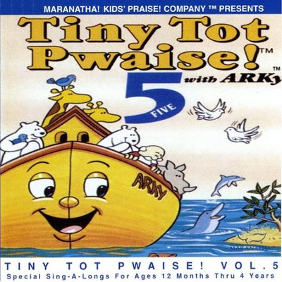 Tiny Tot Pwaise! 5  [Music Download] -     By: Maranatha! Kids