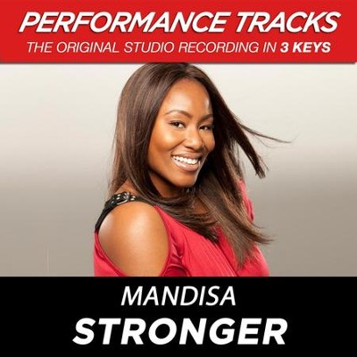 Stronger (Medium Key Performance Track With Background Vocals)  [Music Download] -     By: Mandisa