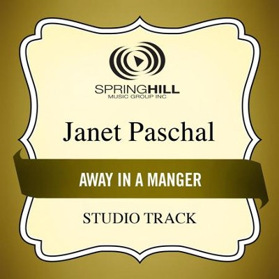 Away In A Manger (Low Key Performance Track Without Background Vocals)  [Music Download] -     By: Janet Paschal