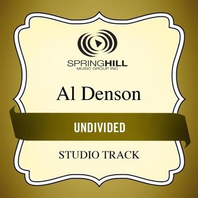 Undivided (Low Key Performance Track Without Background Vocals)  [Music Download] -     By: Al Denson