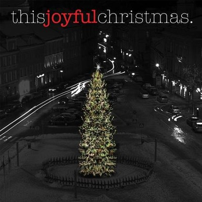This Joyful Christmas - EP  [Music Download] -     By: Various Artists