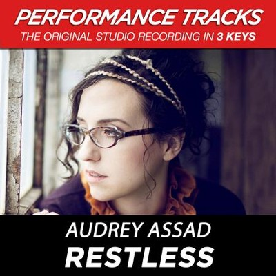Restless (Low Key Performance Track Without Background Vocals)  [Music Download] -     By: Audrey Assad