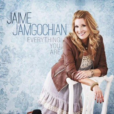 Everything You Are  [Music Download] -     By: Jaime Jamgochian