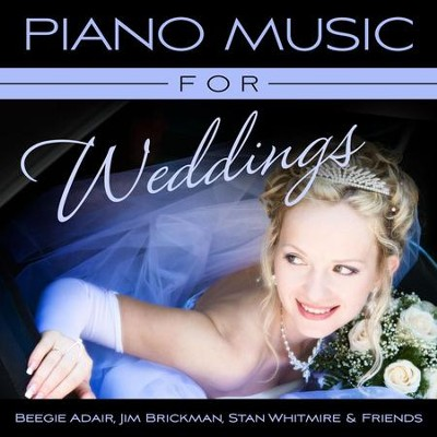 Piano Music For Weddings  [Music Download] -     By: Beegie Adair