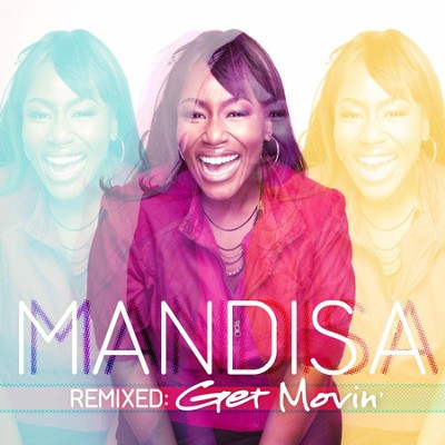 Remixed: Get Movin'  [Music Download] -     By: Mandisa