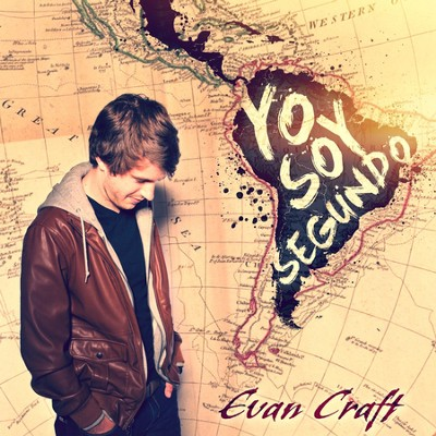Yo Soy Segundo  [Music Download] -     By: Evan Craft