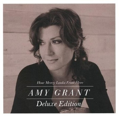 How Mercy Looks from Here (Deluxe Edition)  [Music Download] -     By: Amy Grant