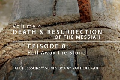 Roll Away the Stone  [Video Download] -     By: Ray Vander Laan