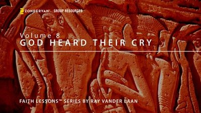 Faith Lessons God Heard Their Cry  [Video Download] -     By: Ray Vander Laan