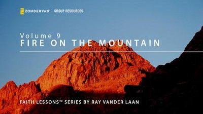 Faith Lessons Fire on the Mountain  [Video Download] -     By: Ray Vander Laan