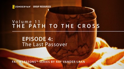 The Last Passover  [Video Download] -     By: Ray Vander Laan