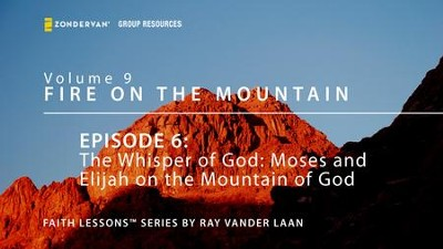 The Whisper of God - Moses and Elijah on the Mountain of God  [Video Download] -     By: Ray Vander Laan