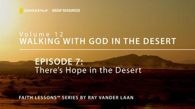 There's Hope in the Desert  [Video Download] -     By: Ray Vander Laan