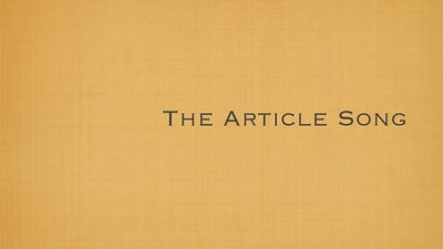 Singing Grammarian Video #5: The Article Song  [Video Download] -     By: H. Daniel Zacharias