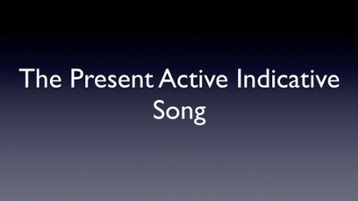 Singing Grammarian Video #6: Present Active Indicative Song  [Video Download] -     By: H. Daniel Zacharias