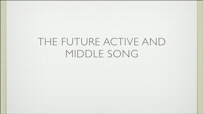 Singing Grammarian Video #8: Future Active and Middle Song  [Video Download] -     By: H. Daniel Zacharias