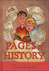 Pages of History: Volume One- Secrets of the Ancients