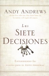 Las Siete Decisiones  (The Seven Decisions)