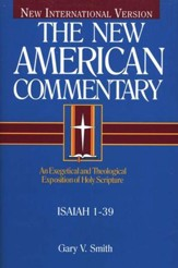 Isaiah 1-39: New American Commentary [NAC]