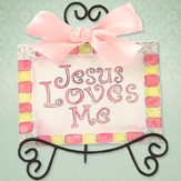 Jesus Loves Me Easel Art, Pink