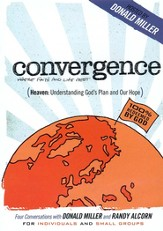 Heaven: Understanding God's Plan (Conversations with Donald Miller and Randy Alcorn)
