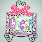 Cheer, With All Your Heart Easel Art