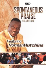 Spontaneous Praise, Volume 1 DVD