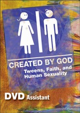 Created by God: Tweens, Faith, and Human Sexuality DVD
