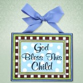 God Bless This Child Plaque, Blue