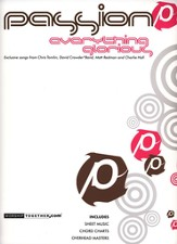 Passion 06: Everything Glorious Songbook