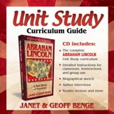 Heroes of History: Abraham Lincoln Unit Study Curriculum Guide