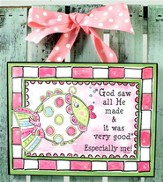 God Saw All He Made Plaque, Pink