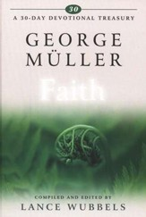 George Muller on Faith