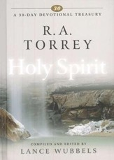 R.A. Torrey on the Holy Spirit