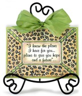 I Know the Plans Plaque With Easel, Leopard Print