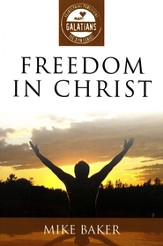 Freedom In Christ: Galatians