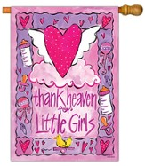 Thank Heaven for Little Girls Art Flag, Large