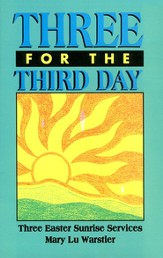 Three for the Third Day: Three Easter Sunrise Services