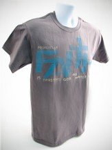 Faith Is Trusting Shirt, Gray,  Large (42-44)