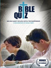 Bible Quiz: One Girl's Quest for Love, Faith, and the Championship