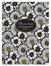 Set Your Hearts On things Above Journal