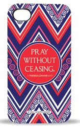 Pray Without Ceasing, iPhone 4 Case