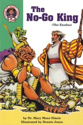 The NoGo King: Exodus 5-15: The Exodus