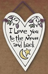 I Love You to the Moon and Back Plaque