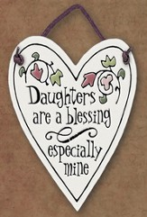 Daughters are a Blessing Plaque