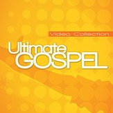 The Ultimate Gospel Video Collection, Volume 1