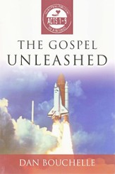 The Gospel Unleashed: Acts 1-9
