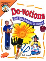 Do-Votions: Short Active Devotions for the Classroom