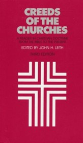 Creeds of the Churches, Third Edition
