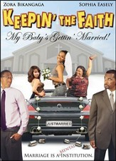 Keepin' The Faith: My Baby's Getting Married, DVD